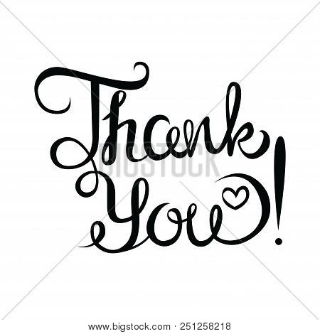 Thank You Handwritten Inscription. Hand Drawn Lettering. Thank You Calligraphy. Thank You Card. Vect