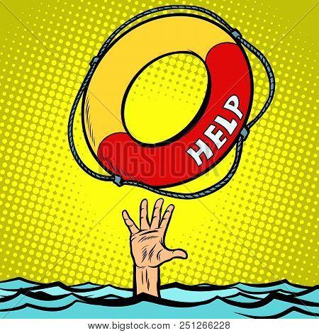Hand Drowning Rescue Circle Help. Comic Cartoon Pop Art Retro Vector Illustration Drawing