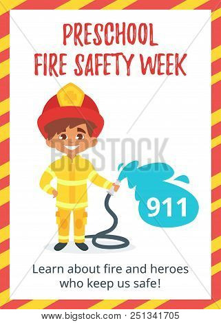 Vector Cartoon Style Template For Preschool Fire Safety Week Poster With Cute Boy In Firefighter Uni