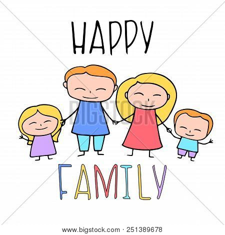 Happy Family Colorful Vector Illustration. Colorful Family Postcard With Mother, Father, And Two Chi