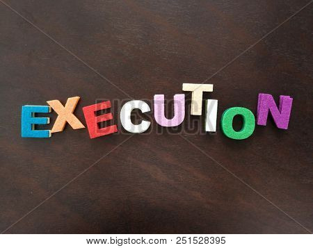 Colorful execution word