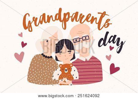 Grandfather And Grandmother Cuddling With Grandchild. Embracing Granddad, Grandma And Granddaughter.