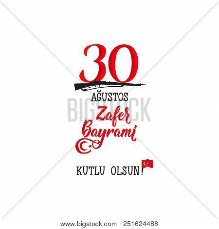 Greeting Card 30 August Victory Day Turkey. Zafer Bayrami Graphic For Design Elements. Translation:
