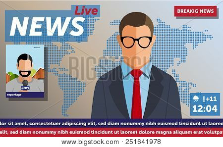 Anchorman On Tv Broadcast News. Anchorman On A Globe Background. Anchorman Flat Vector Illustration.