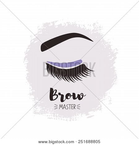 000ee1bd479 Brows And Lashes Lettering. Vector Illustration. For Beauty Salon, Lash  Extensions Maker,