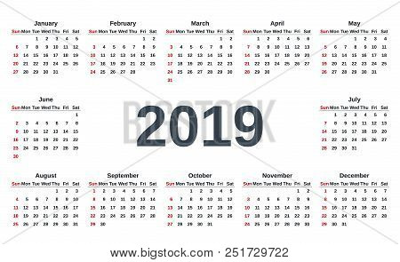 2019 Calendar. Week Starts Sunday. Vector. Stationery 2019 Template With Months Of The Year In Simpl
