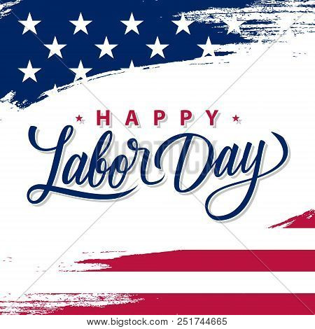 Usa Labor Day Greeting Card With Brush Stroke Background In United States National Flag Colors And H