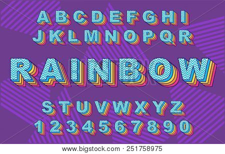 80 S Retro Alphabet Font. Rainbowvintage Alphabet Vector 80 S, 90 S Old Style Graphic Poster Set. Ei