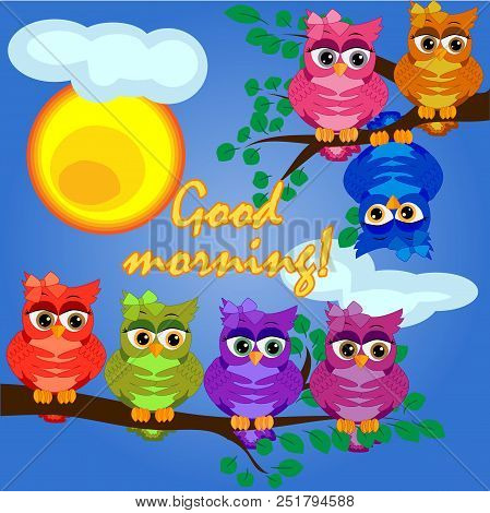 A Owls On A Tree Branch In The Morning, The Sun Shines And Smiles. Inscription Good Morning. Morning