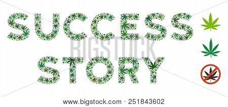Success Story Label Composition Of Cannabis Leaves In Different Sizes And Green Variations. Vector F