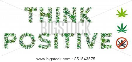 Think Positive Caption Composition Of Hemp Leaves In Various Sizes And Green Tints. Vector Flat Gras
