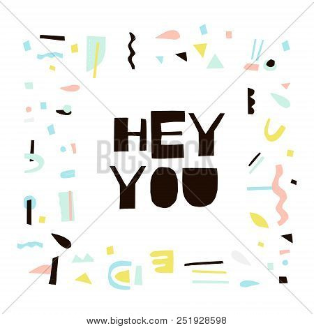 Hey You - Words Cut Vector & Photo (Free Trial) | Bigstock