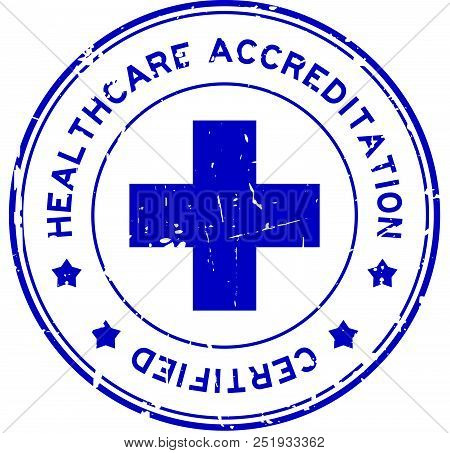 Grunge Blue Healthcare Accreditation Round Rubber Seal Stamp On White Background