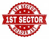 1ST SECTOR seal watermark with corroded surface. Rubber seal imitation has circle medallion form and contains ribbon. Red vector rubber print of 1ST SECTOR text with corroded texture. poster