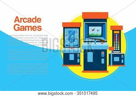 Arcade Games Machine Vector Illustration. Arcade Gambling Games In Casino Where Gamesome Gambler Or
