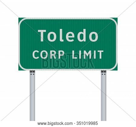 Vector Illustration Of Toledo Corp Limit Green Road Sign