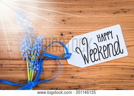 Sunny Hyacinth Flower, Label, Calligraphy Happy Weekend