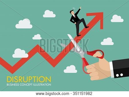 Big Hand Cutting Growing Graph With Businessman On It. Business Disruption Concept