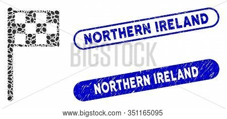 Mosaic Final Flag And Rubber Stamp Seals With Northern Ireland Text. Mosaic Vector Final Flag Is Com