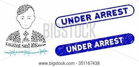 Mosaic Businessman Arrest And Distressed Stamp Seals With Under Arrest Phrase. Mosaic Vector Busines