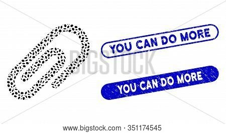 Mosaic Paperclip And Grunge Stamp Watermarks With You Can Do More Phrase. Mosaic Vector Paperclip Is