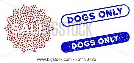Collage Sale Token And Distressed Stamp Seals With Dogs Only Text. Mosaic Vector Sale Token Is Compo