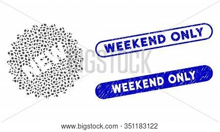 Mosaic New Sticker And Rubber Stamp Seals With Weekend Only Phrase. Mosaic Vector New Sticker Is Des