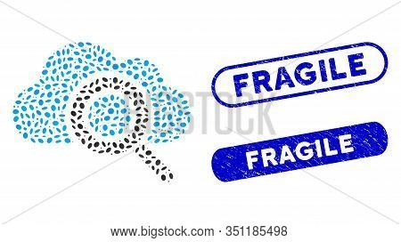 Mosaic View Cloud And Distressed Stamp Seals With Fragile Text. Mosaic Vector View Cloud Is Formed W