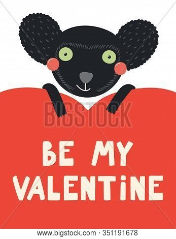 Hand Drawn Valentines Day Card With Cute Indri With Heart, Quote Be My Valentine. Vector Illustratio