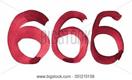 666 - Number Of Beast. Hand-drawn Watercolor. Blood Red Font. Six Hundred Sixty Six.