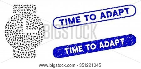 Mosaic Watches And Grunge Stamp Seals With Time To Adapt Text. Mosaic Vector Watches Is Designed Wit