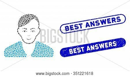 Mosaic Guy And Distressed Stamp Seals With Best Answers Phrase. Mosaic Vector Guy Is Composed With R