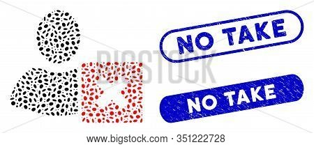 Collage Close User And Rubber Stamp Seals With No Take Text. Mosaic Vector Close User Is Formed With