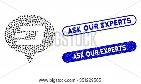 Mosaic Dash Hint Balloon And Grunge Stamp Seals With Ask Our Experts Caption. Mosaic Vector Dash Hin