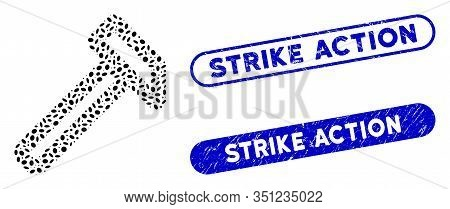 Mosaic Hammer And Rubber Stamp Watermarks With Strike Action Caption. Mosaic Vector Hammer Is Design