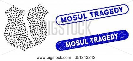 Mosaic Destroyed Shield And Rubber Stamp Seals With Mosul Tragedy Text. Mosaic Vector Destroyed Shie