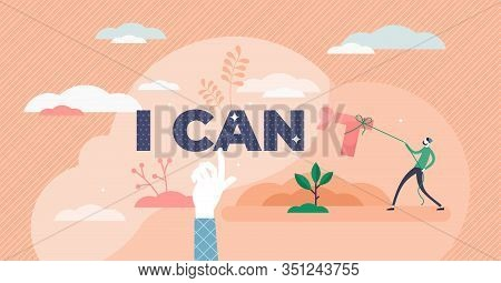 I Can Inspirational Concept, Flat Tiny Person Vector Illustration. Life Motivation, Inner Strength A