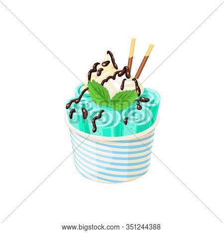 Basket Of Stir Fried Green Ice Cream Rolls Under Chocolate Topping And Whipped Cream Decorated With
