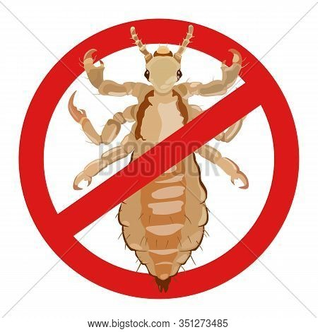 Warning Louse. Sign Of An Insect Dangerous To Human Health. Vector Illustration.