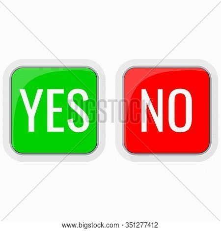 Yes And No Vector Icon Set Isolated On White Background. Check Yes Or No Square Red Green Sign. Chec