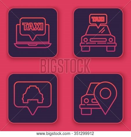 Set Line Laptop Call Taxi Service, Map Pointer With Taxi, Taxi Car And Map Pointer With Taxi. Blue S
