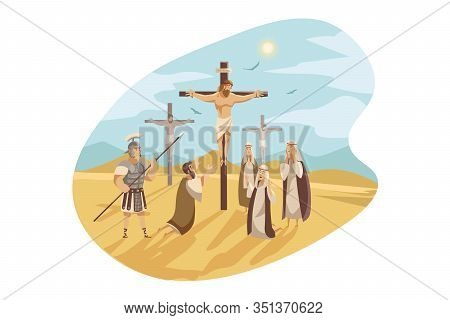 Crucifixion Of Christ, Bible Concept. Illustrattion Of Jesus Christ, Crucified On Golgotha And Maria