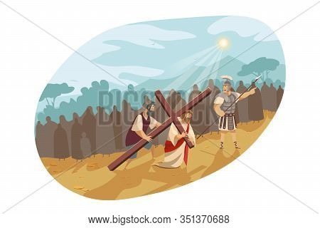 Jesus Christ On Way Of Cross, Bible Concept. Son Of God In Crown Of Thorns Is Carrying Cross To Golg