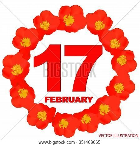 February 17 Icon. For Planning Important Day. Banner For Holidays And Special Days With Flowers. Feb