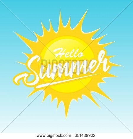 Hello Summer Vector Banner Design. Hello Summer Enjoy Every Moment Text In Sun Element For Tropical