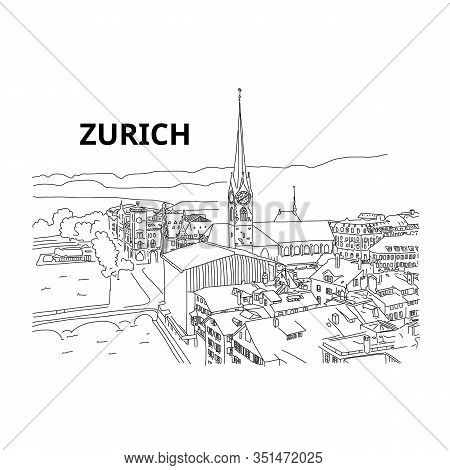 Beautiful Panorama From Above City Zurich, Sketch. Tourist Attraction. International Arbitration Cou