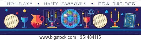 Happy Passover Jewish Holiday banner with decorative traditional icons kiddush cup, four wine glass, matzo matzah - jewish traditional bread for Passover seder, pesach plate, candles, Haggadah, vector