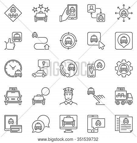 Taxi Services Icons Set. Vector Collection Of Taxi Car, App, Driver And Navigation Concept Signs In