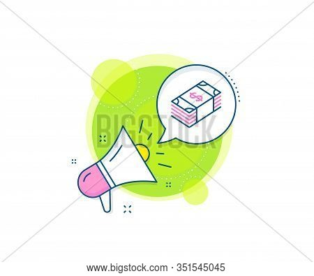 Banking Currency Sign. Megaphone Promotion Complex Icon. Cash Money Line Icon. Dollar Or Usd Symbol.
