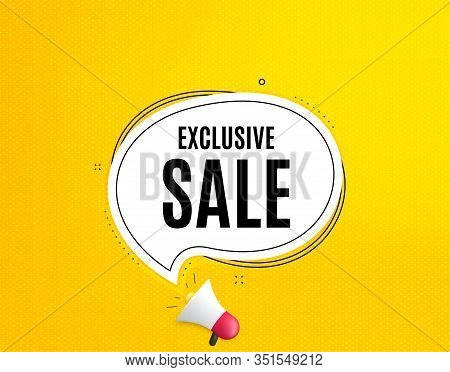 Exclusive Sale. Megaphone Banner With Chat Bubble. Special Offer Price Sign. Advertising Discounts S